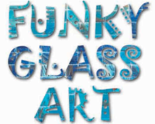 Funky Glass Art